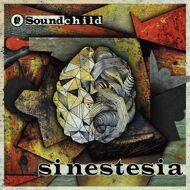 Soundchild - Sinestesia (Black Vinyl)