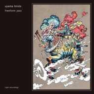 Uyama Hiroto - Freeform Jazz