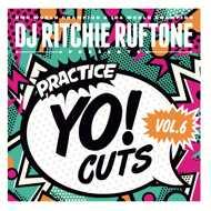 DJ Ritchie Ruftone - Practice Yo! Cuts Vol. 6