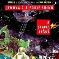 Jenova 7 & Eddie Shinn - A Cosmic Safari