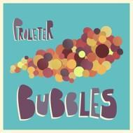 ProleteR - Bubbles