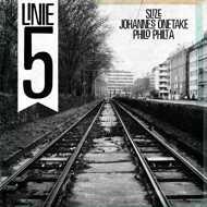 Slize, Johannes Onetake & Philo Philta - Linie 5