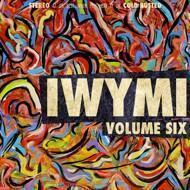 Various - IWYMI Volume Six