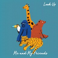 Me And My Friends - Look Up