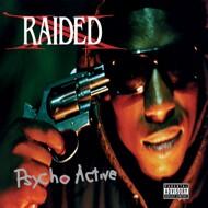 X Raided - Psycho Active (SplatterVinyl)