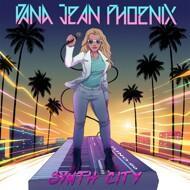 Dana Jean Phoenix - Synth City