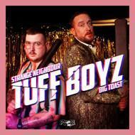 Tuff Boyz (Big Toast & Strange Neighbour) - Bat Night