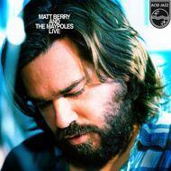 Matt Berry & The Maypoles - Live (Coloured Vinyl)