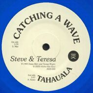 Steve & Teresa - Catching A Wave (Blue Vinyl)