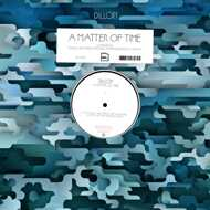 Dillon - A Matter Of Time Remixes