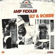 Amp Fiddler / Sly & Robbie - Inspiration Information