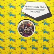 Anthony Shakir / Oni Ayhun  - Anthony Shake Shakir Meets BBC / Oni Ayhun Meets Shangaan Electro