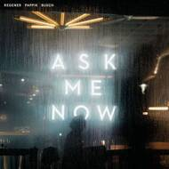 Regener, Pappik & Busch (Element Of Crime) - Ask Me Now