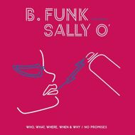 B.Funk - Who, What, Where, When & Why