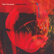 Tom Caruana - Adaptatrap (Black Vinyl)