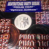 Beat Butchaz - Feeling That / Uptown Anthem