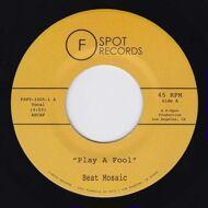 Beat Mosaic - Play A Fool