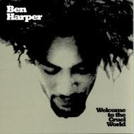 Ben Harper - Welcome To The Cruel World (25th Anniversary)