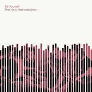 The New Mastersounds - Be Yourself