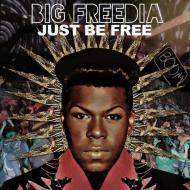 Big Freedia - Just Be Free
