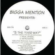 Bigga Mention - 3 The Yard Way
