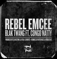 Blak Twang - Rebel Emcee