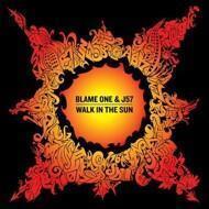 Blame One & J57 - Walk In The Sun
