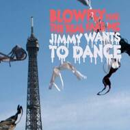 Blowfly - Jimmy Wants To Dance