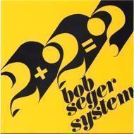 Bob Seger System - 2 + 2 = ? / Ivory
