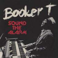 Booker T. Jones - Sound The Alarm