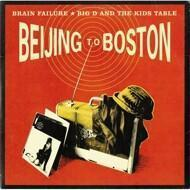 Brain Failure / Big D And The Kids Table - Beijing To Boston (Red/Black Splatter)