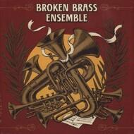 Broken Brass Ensemble - Broken Brass Ensemble