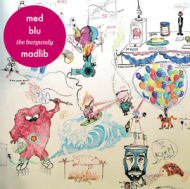 MED, Blu & Madlib - The Burgundy EP