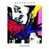 Busdriver - Beaus $ Eros