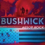 Aesop Rock - Bushwick (Soundtrack / O.S.T.)