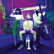 Various - The Jazz Hop Conspiracy, Vol. 3 (Black Vinyl)