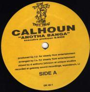 Calhoun - Anotha Banga