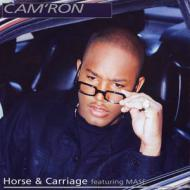 Cam'ron - Horse & Carriage