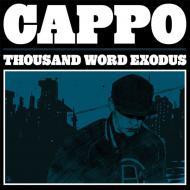 Cappo  - Thousand Word Exodus