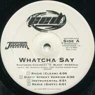 Ced - Whatcha Say