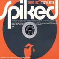 Chris Joss - You've Been Spiked