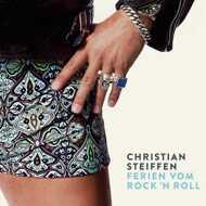 Christian Steiffen - Ferien Vom Rock 'n Roll
