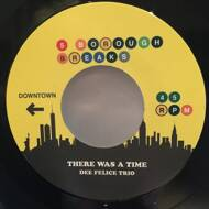 Chubb Rock / Dee Felice Trio - Treat Me Right / There Was A Time