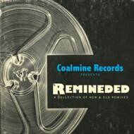 Various (Coalmine Records presents) - Remineded: A Collection of Old And New Remixes (Tape)