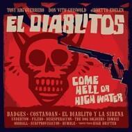 Tony Guerrero & El Diablitos - Come Hell Or High Water