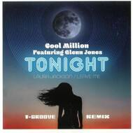 Cool Million - Tonight (T-Groove Remix) / Leave Me