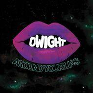 Count Bass D - Dwight Around Your Lips