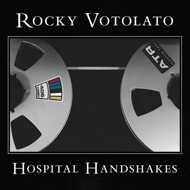 Rocky Votolato - Hospital Handshakes
