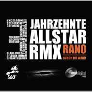 Rano - 3 Jahrzehnte (All Star Remix)