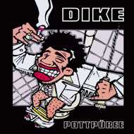 Dike - Pottpüree